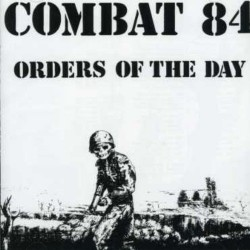 "Combat 84 - Orders Of The Day 12"" LP Black vinyl(200 copy repress 25/02/19)"