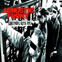 """Agnostic Front - Something`s Gotta Give 12"""" LP Limited Clear Vinyl"""