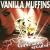 Vanilla Muffins - Gimme Some Sugar Oi! CD Digipack