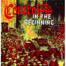 Control - In the Beginning CD (in stock 4/10/17)