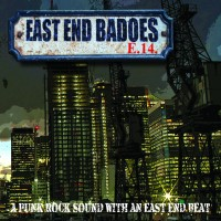 "EAST END BADOES - A Punk Rock Sound With An East End Beat 12"" Vinyl LP (27/04/18)"