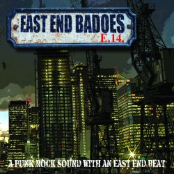 EAST END BADOES - A Punk Rock Sound With An East End Beat CD (ltd 225 copy repress)27/2/20