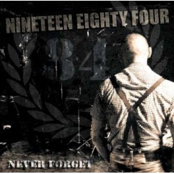 NINETEEN EIGHTY FOUR - Never Forget CD Digipack