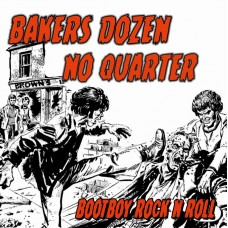 "Bakers Dozen / No Quarter - Bootboy Rock`n`Roll 12"" LP (Black Vinyl)"