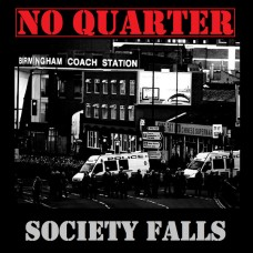 No Quarter - Society Falls CD Digipack