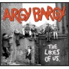 "Argy Bargy - The Likes of Us 12"" LP Black Vinyl"
