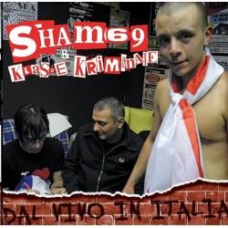 """Sham 69 / Klasse Kriminale - Dal vivo in Italia 12"""" Black Vinyl"""