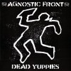"Agnostic Front - Dead Yuppies 12"" LP Limited Orange Vinyl"
