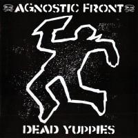 """Agnostic Front - Dead Yuppies 12"""" LP Limited Orange Vinyl"""