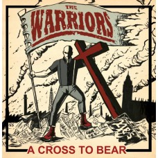 "The Warriors - A Cross to Bear 12"" LP"