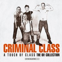 "Criminal Class - A Touch of Class 12"" LP (325 Black vinyl + Fanzine + Stickers)"