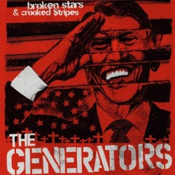 "The Generators - Broken Stars and Crooked Stripes 12"" LP"