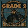 Grade 2 - Break the Routine CD Digipack