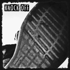 "KNOCK OFF - Like a Kick in The head 12"" LP (Back in stock)"
