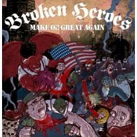 Broken Heroes - Make Oi! Great Again CD Digipack
