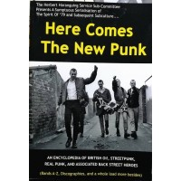 HERE COMES THE NEW PUNK (**FIRST EDITION**)