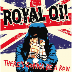 "Royal Oi! - There`s Gonna Be A Row 12"" Vinyl"