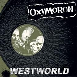 "Oxymoron - Westworld 12"" Limited Olive Green Vinyl"
