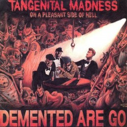 "Demented Are Go - Tangenital Madness On A Pleasant Side of Hell 12"" LP 300 copies Bone Vinyl"