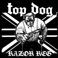 Top Dog - Razor Reg CD plus 3 bonus tracks