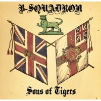 B Squadron - Sons Of Tigers CD PRE-ORDER 20/12