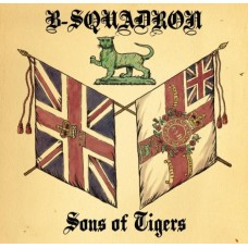 "B Squadron - Sons Of Tigers 12"" LP"