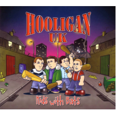 Hooligan UK - Kids With Bats CD Digipack