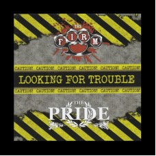 "The Firm/The Pride - Looking For Trouble Volume 3 12"" LP"