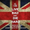 "Live Bad And Die Hard 12"" LP (Blue splattered colour vinyl)"