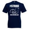 The Strike - Skinhead T Shirt