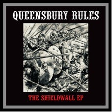 """Queensbury Rules - The Sheildwall 12"""""""