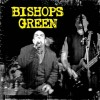 "Bishops Green - S/T 12"" LP (Black vinyl only)"