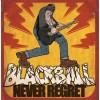 """Black Ball - Never Regret 12"""" LP(Orange vinyl)"""