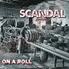 Scandal - On A Roll CD