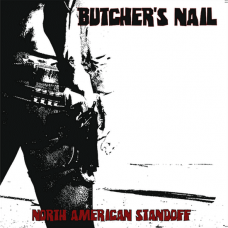 Butchers Nail - North American Standoff 12""